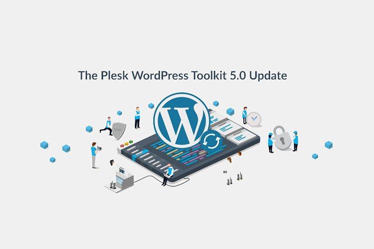 The Plesk WordPress Toolkit 5.0 has been released !